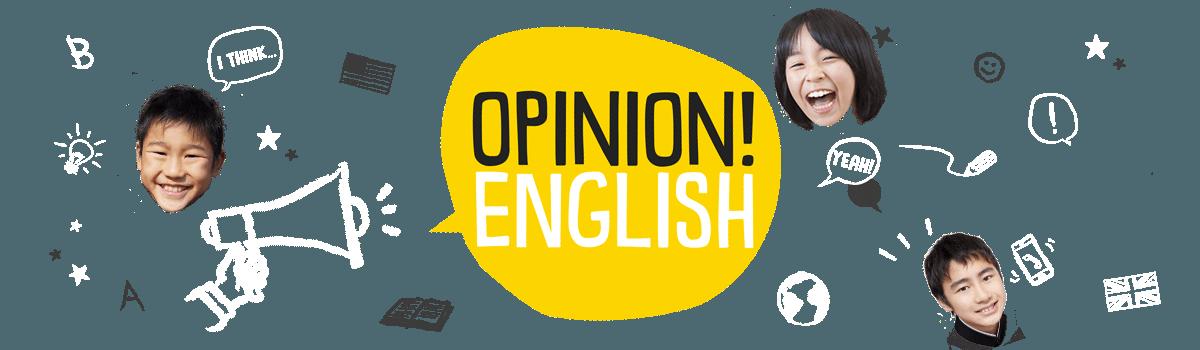 OPINION! ENGLISH